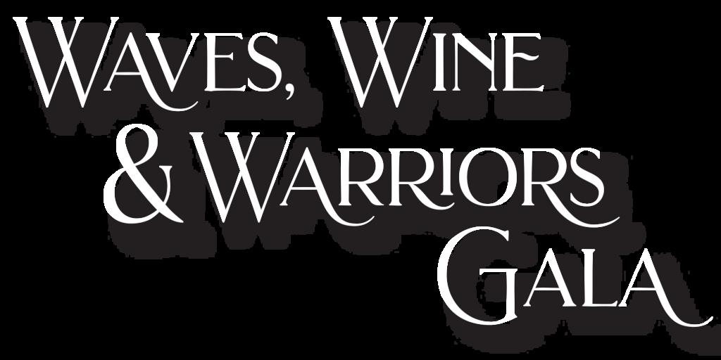 Waves, Wine and Warriors Gala Logo